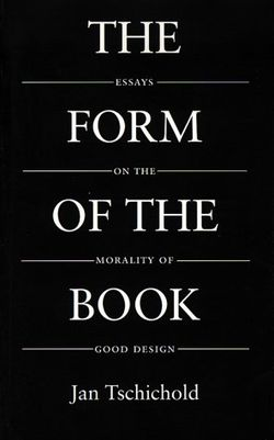 The-Form-of-the-Book-Essays-on-the-Morality-of-Good-Design-Classic-Typography-Series-0881791164-L