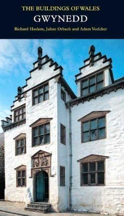 Gwynedd-(Pevsner-Buildings-of-Wales)-(Pevsner-Architectural-Guides-Buildings-of-Wales)